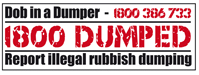 1800 Dumped - Dob in a dumper